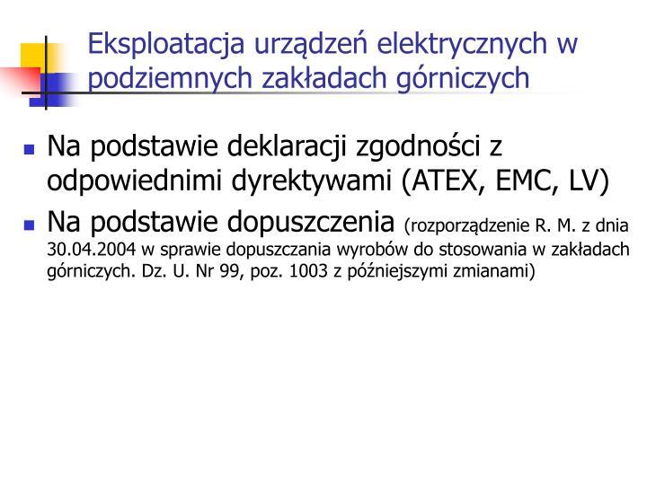 Eksploatacja urządzeń elektrycznych w podziemnych zakładach górniczych