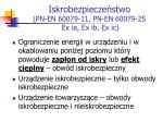 iskrobezpiecze stwo pn en 60079 11 pn en 60079 25 ex ia ex ib ex ic