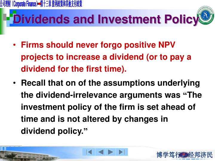Dividends and Investment Policy