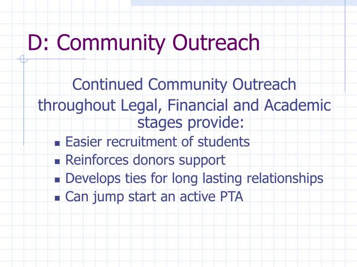 D: Community Outreach