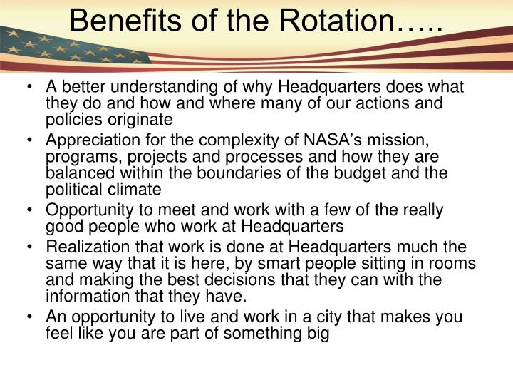 Benefits of the Rotation…..