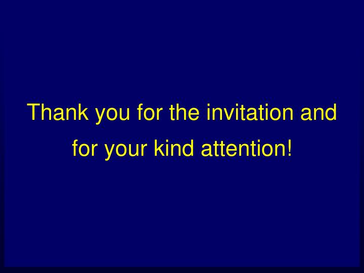 Thank you for the invitation and