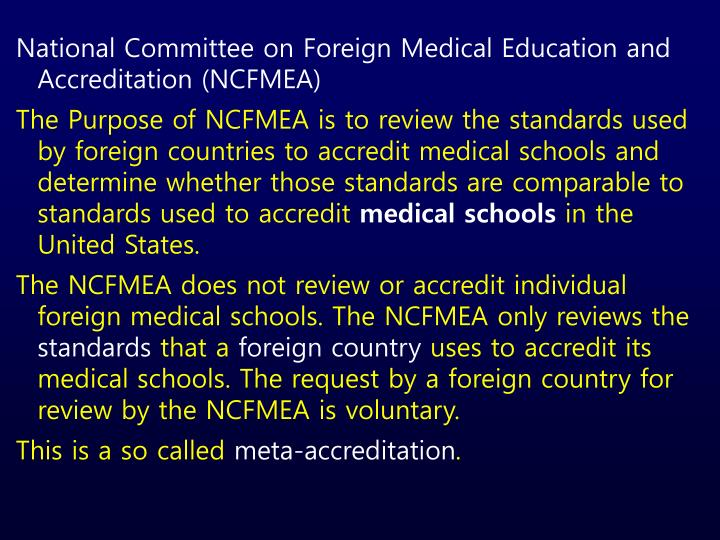 National Committee on Foreign Medical Education and Accreditation (NCFMEA)