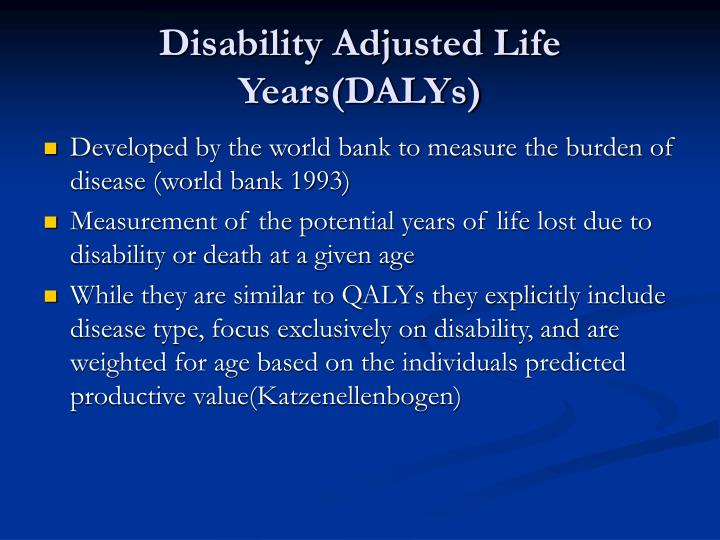 Disability Adjusted Life Years(DALYs)