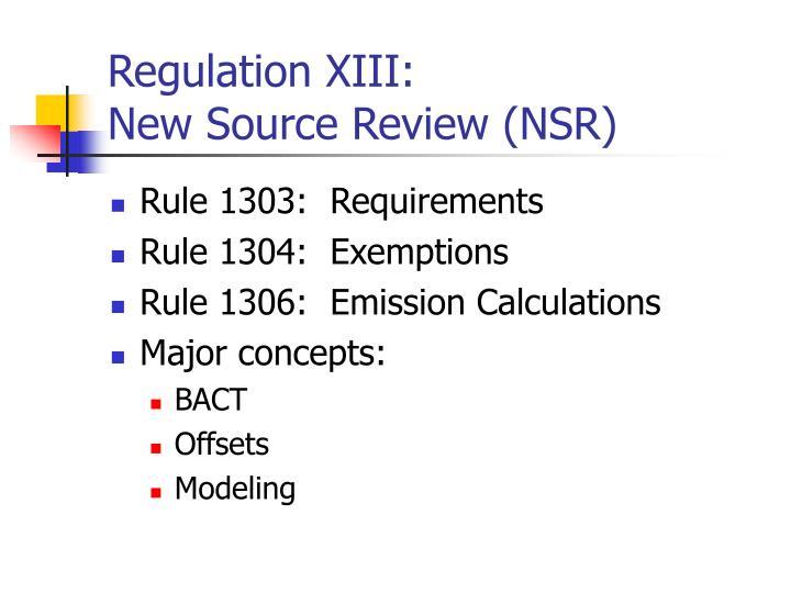 Regulation XIII: