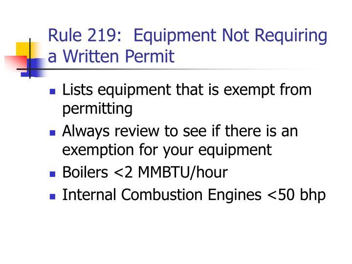 Rule 219:  Equipment Not Requiring a Written Permit