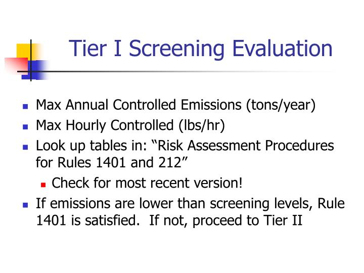 Tier I Screening Evaluation