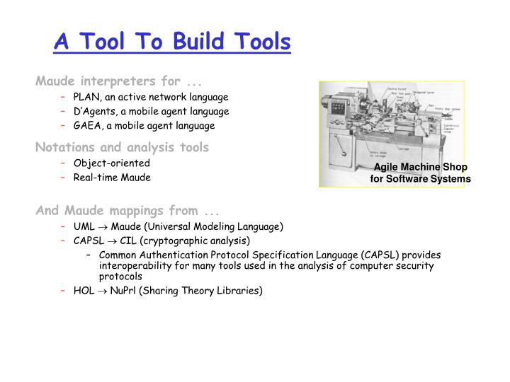 A Tool To Build Tools