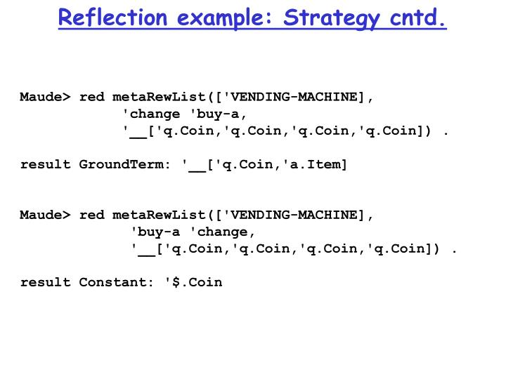 Reflection example: Strategy cntd.