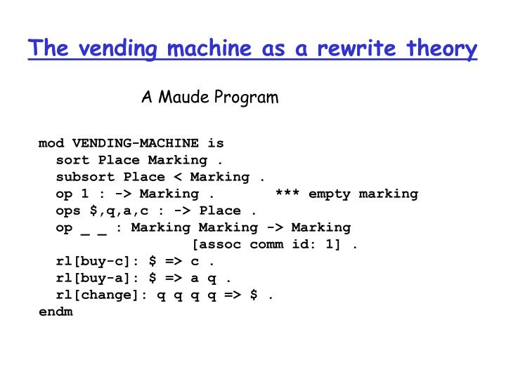The vending machine as a rewrite theory