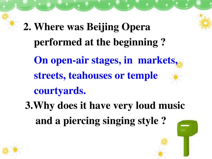 2. Where was Beijing Opera