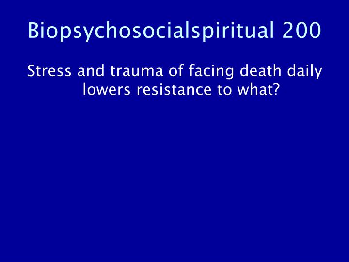 Biopsychosocialspiritual 200