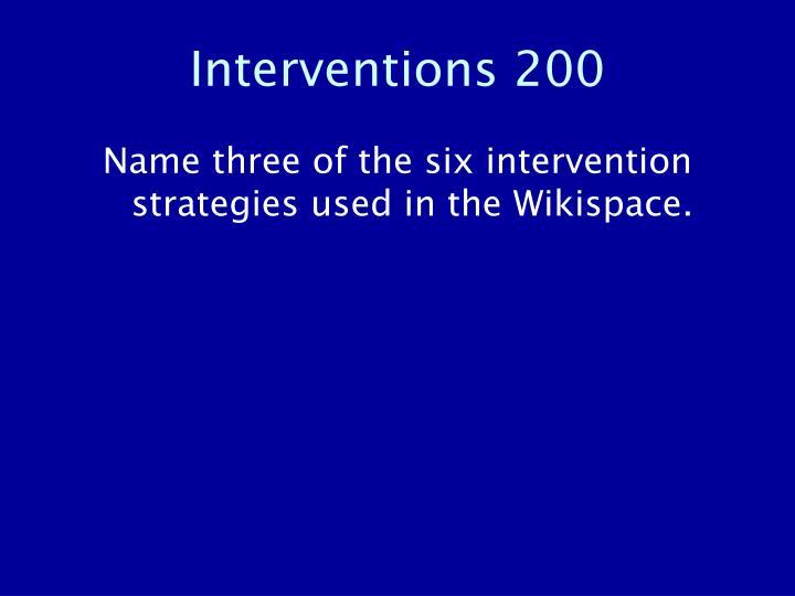 Interventions 200