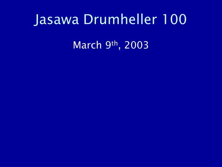 Jasawa Drumheller 100