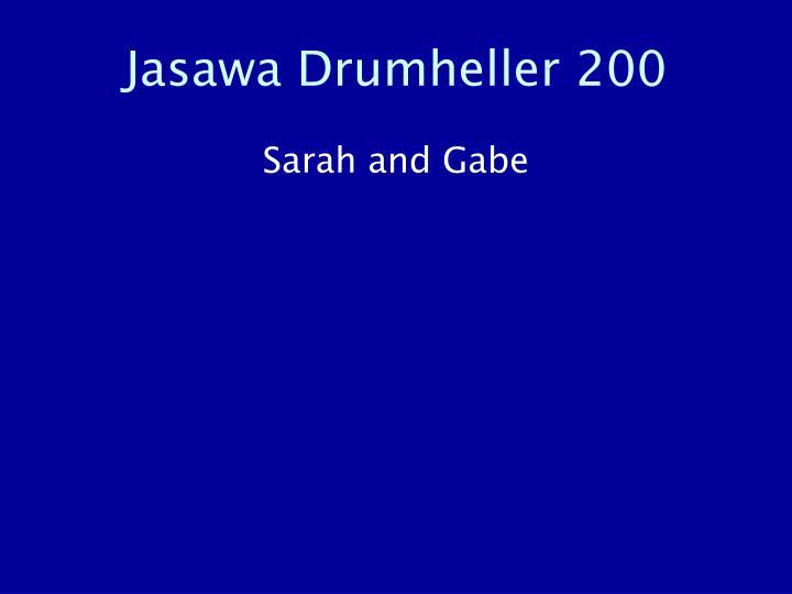 Jasawa Drumheller 200