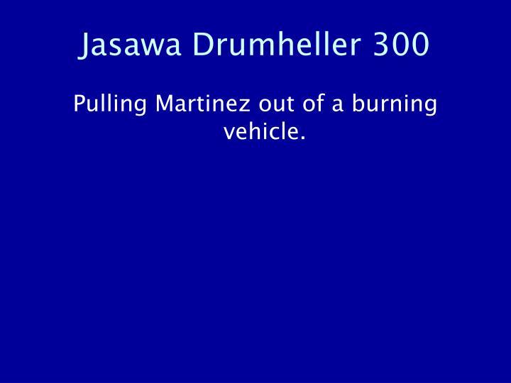Jasawa Drumheller 300