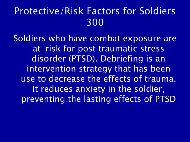 Protective/Risk Factors for Soldiers