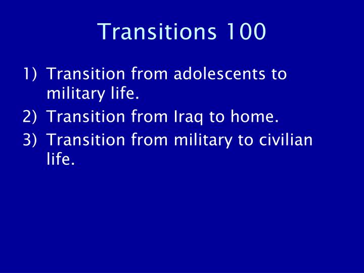 Transitions 100