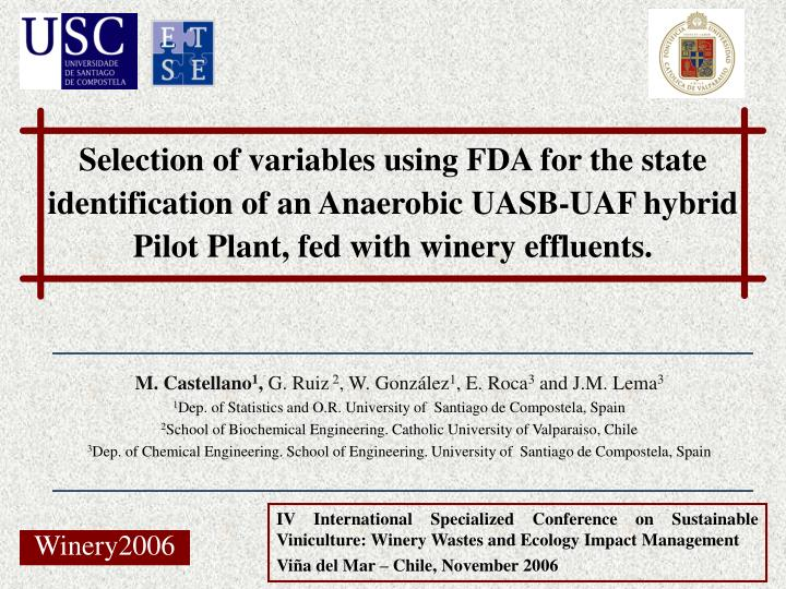 Selection of variables using FDA for the state identification of an Anaerobic UASB-UAF hybrid Pilot Plant, fed with winery effluents.