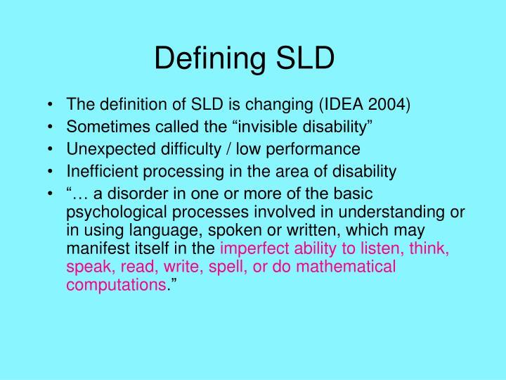Defining SLD