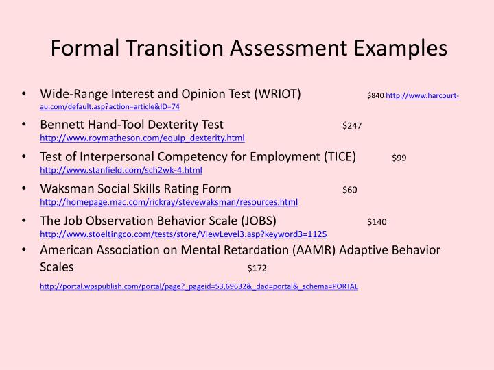 Formal Transition Assessment Examples