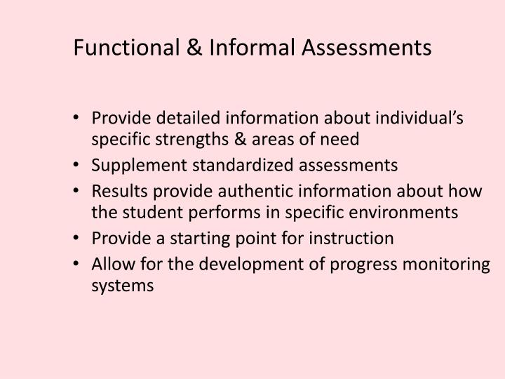 Functional & Informal Assessments