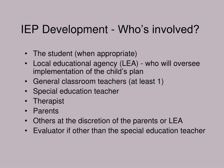 IEP Development - Who's involved?