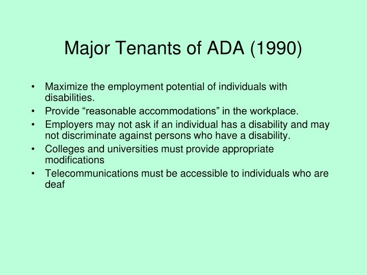 Major Tenants of ADA (1990)