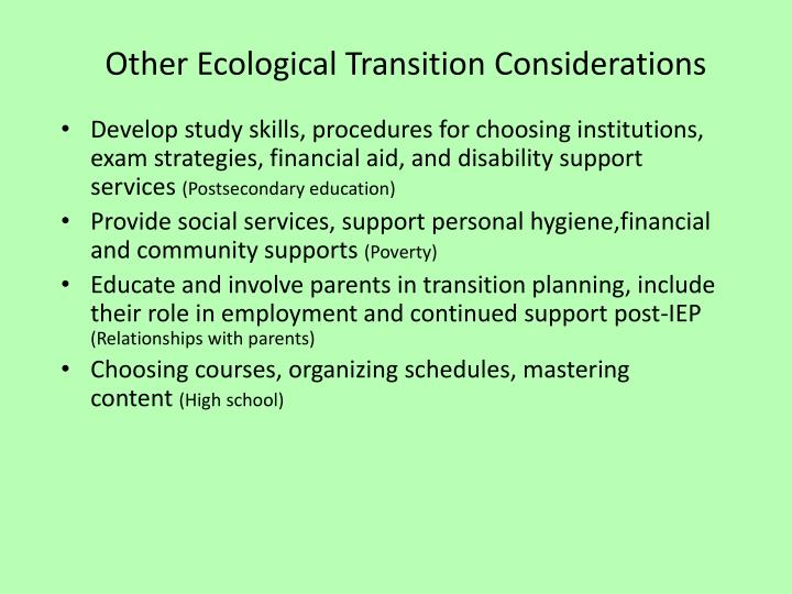 Other Ecological Transition Considerations