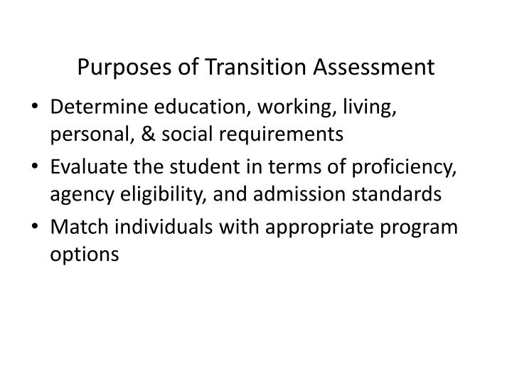 Purposes of Transition Assessment