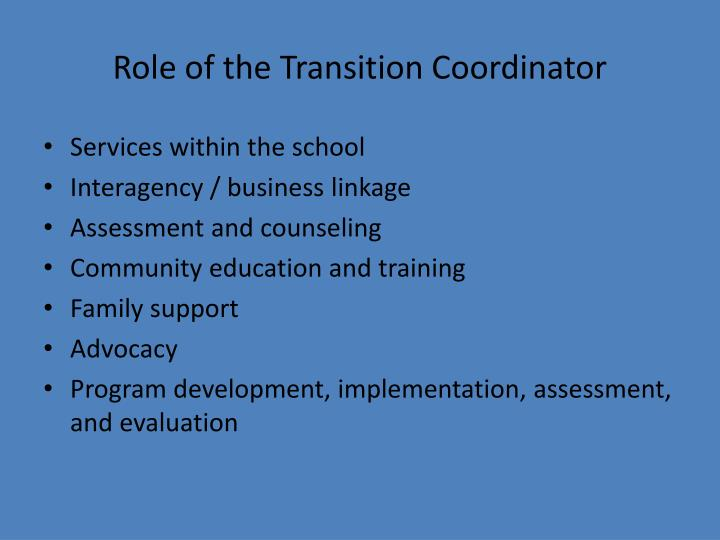 Role of the Transition Coordinator