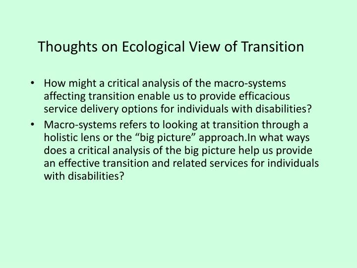 Thoughts on Ecological View of Transition