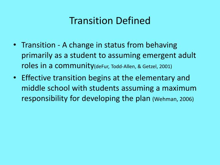 Transition Defined