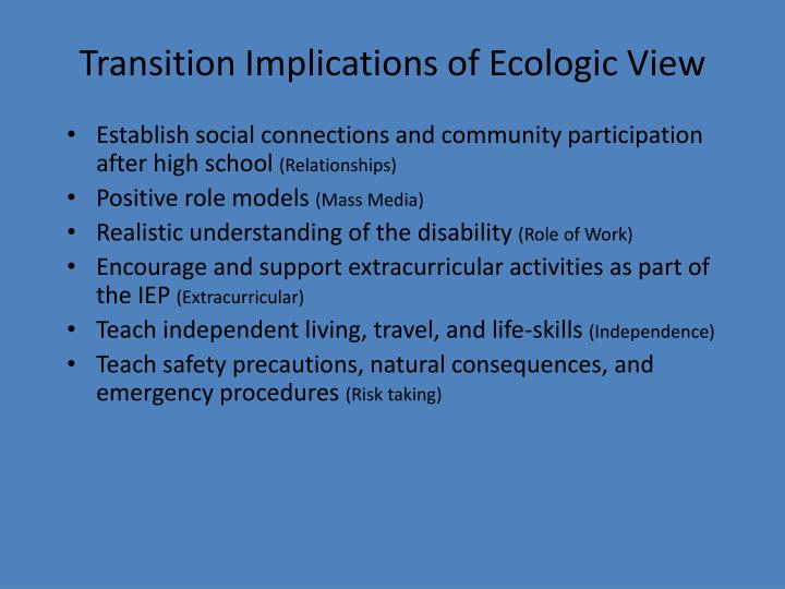 Transition Implications of Ecologic View