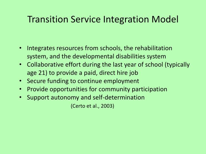 Transition Service Integration Model