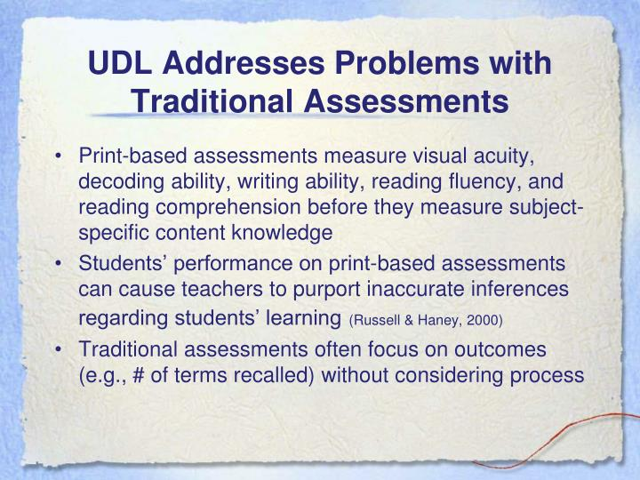 UDL Addresses Problems with Traditional Assessments