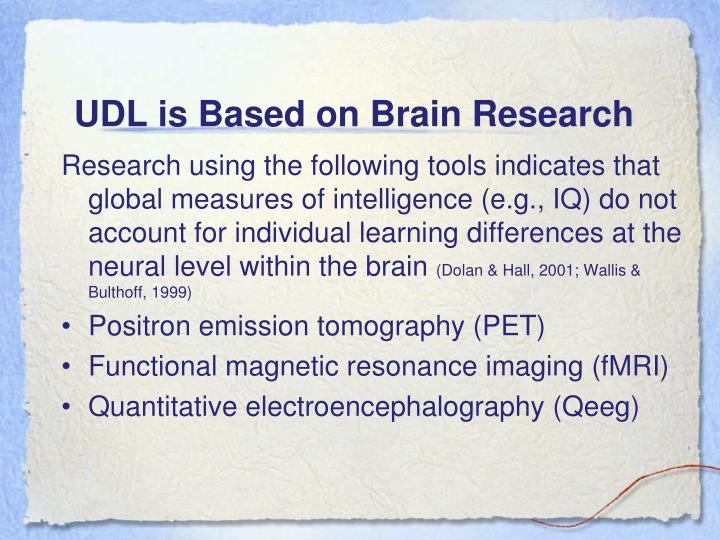 UDL is Based on Brain Research