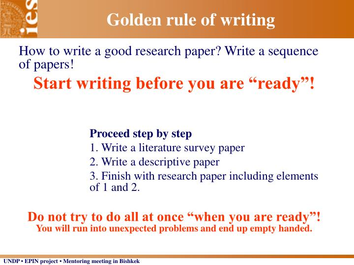 Golden rule of writing