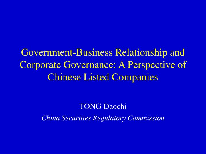 Government business relationship and corporate governance a perspective of chinese listed companies