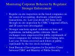 monitoring corporate behavior by regulator stronger enforcement