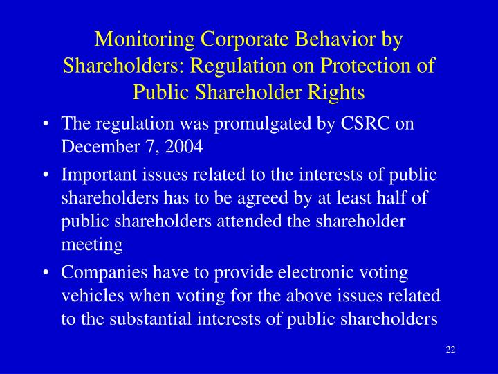 Monitoring Corporate Behavior by Shareholders: Regulation on Protection of Public Shareholder Rights