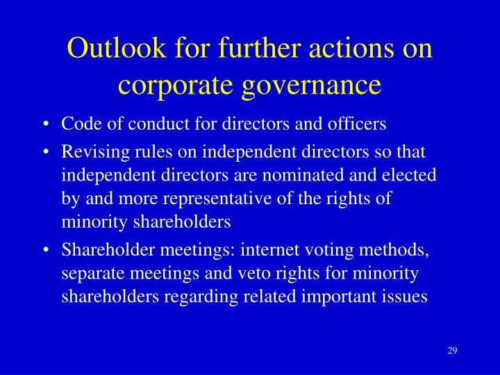 Outlook for further actions on corporate governance