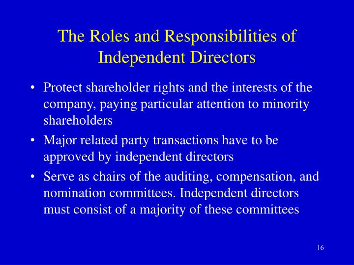 The Roles and Responsibilities of Independent Directors