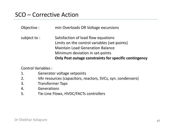 Objective : min Overloads OR Voltage excursions