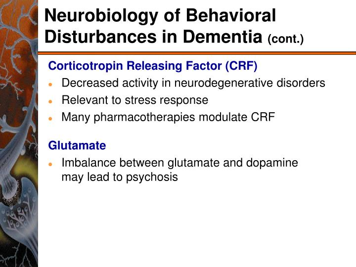 Neurobiology of Behavioral Disturbances in Dementia