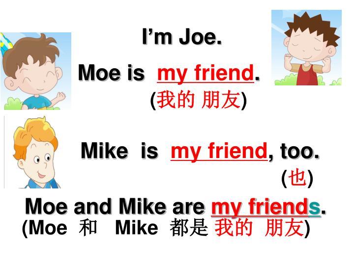 I'm Joe.