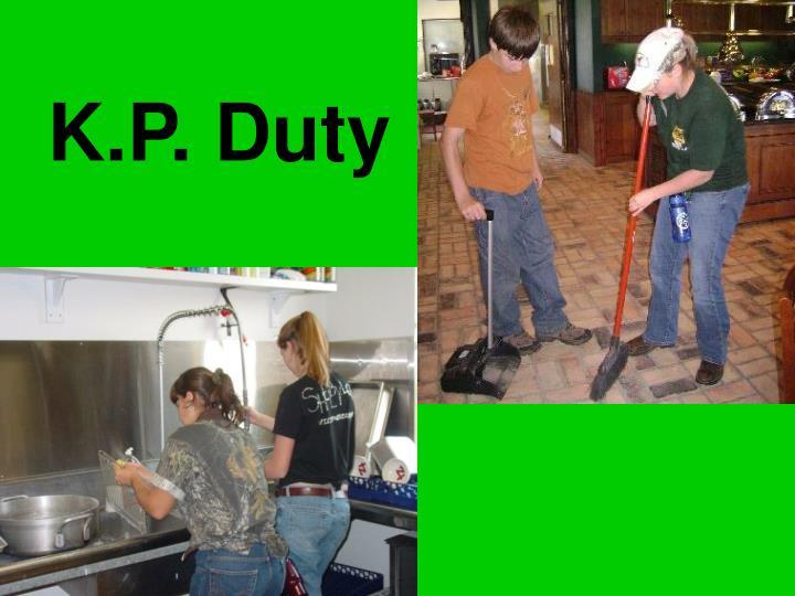 K.P. Duty