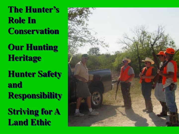 The Hunter's   Role In Conservation