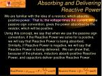 absorbing and delivering reactive power