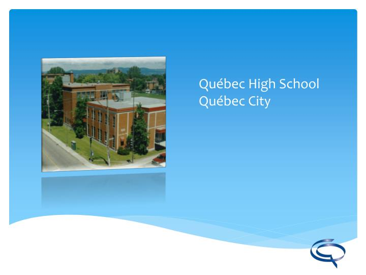 Québec High School